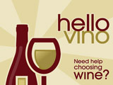 Hello Vino - Need help choosing wine?